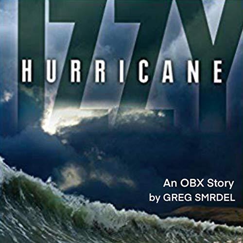 Hurricane Izzy Audiobook By Greg Smrdel cover art