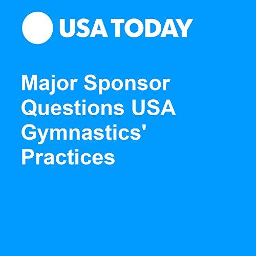 Major Sponsor Questions USA Gymnastics' Practices audiobook cover art
