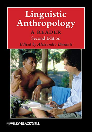 Linguistic Anthropology: A Reader, 2nd Edition (Blackwell...