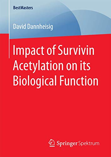 Impact of Survivin Acetylation on its Biological Function (BestMasters)