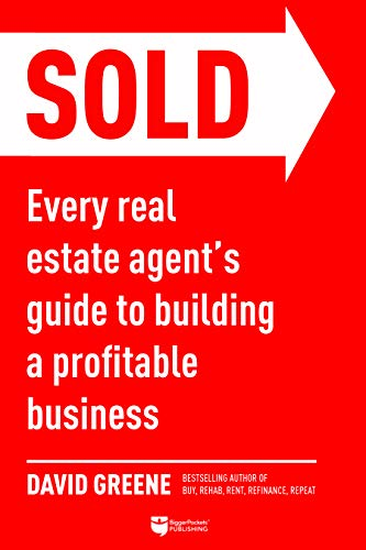 Real Estate Investing Books! - SOLD: Every Real Estate Agent's Guide to Building a Profitable Business
