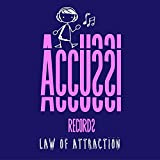 Law of Attraction (Baccus Remix)