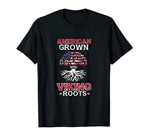 American Grown With Viking Roots Patriotic Norse Heritage T-Shirt