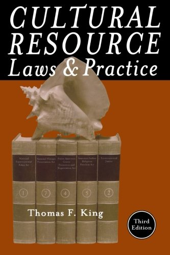 Cultural Resource Laws and Practice (Heritage Resource...