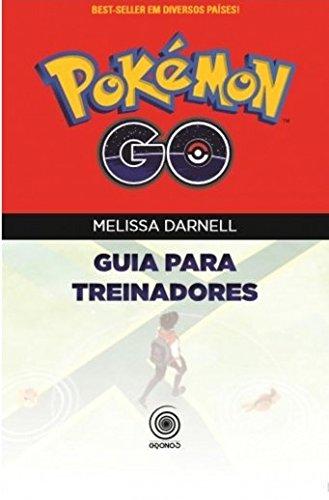 Pokemon Go : Guia para treinadores