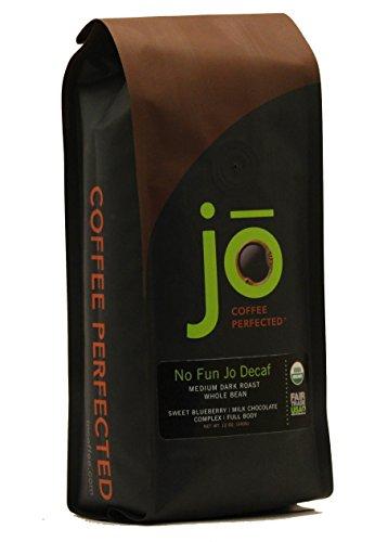 NO FUN JO DECAF: 12 oz, Organic Decaf Coffee, Whole Bean, Swiss Water Process, Fair Trade Certified, Medium Dark Roast, 100% Arabica Coffee, Certified Organic, Chemical Free Gluten Free, Decaf Espresso