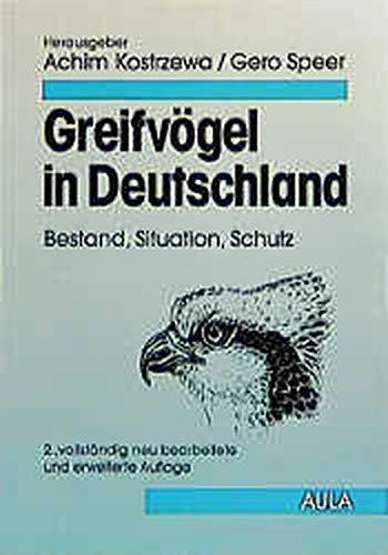 Greifvögel in Deutschland: Bestand, Situation, Schutz (Forum Ornithologie)