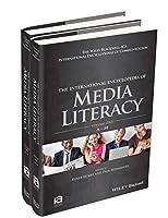 The International Encyclopedia of Media Literacy, 2 Volume Set (ICAZ - Wiley Blackwell-ICA International Encyclopedias of Communication)
