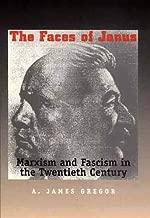 The Faces of Janus: Marxism and Fascism in the Twentieth Century