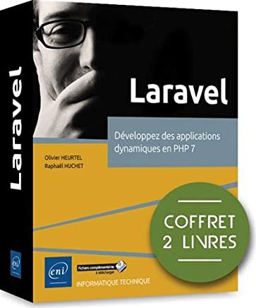 Laravel - Coffret de 2 livres : Développez des applications dynamiques en PHP 7