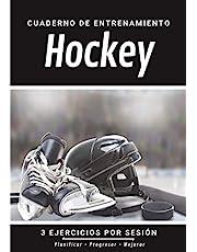 Cuaderno De Entrenamiento Hockey: Libro de ejercicios y plan de entrenamiento - Planificación deportiva - Evaluar y apuntar objetivos - Regalo Hockey Sobre Hielo