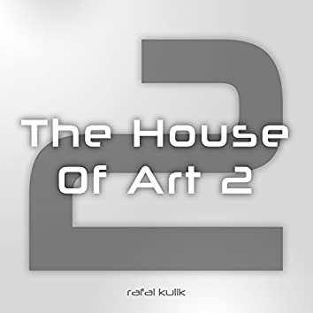 The House of Art 2
