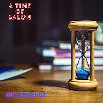 A Time Of Salon