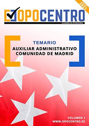 Temario Auxiliar Administrativo Comunidad De Madrid: Volumen 1 (Temario OPOCENTRO - Oposición Auxiliar Administrativo CAM)