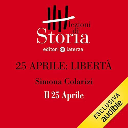 25 aprile. Libertà - Il 25 aprile copertina