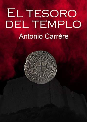 El Tesoro del Templo de Antonio Carrère Garriga