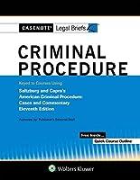 Criminal Procedure Keyed to Saltzburg and Capra (Casenote Legal Briefs)
