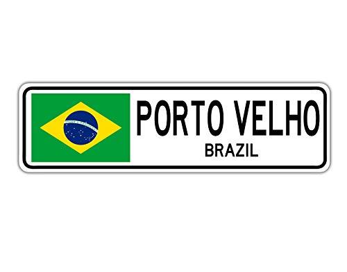 Yilooom Porto Velho, Brazil Street Sign Brazilian Flag City Country Road Wall Gift
