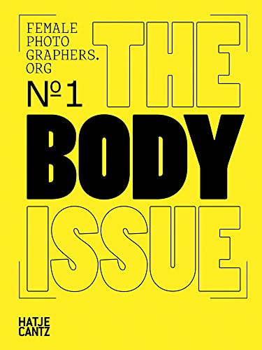 Female Photographers Org: The Body Issue (Fotografie)