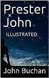 Prester John Illustrated (English Edition)