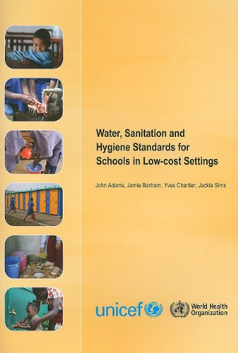 Water, Sanitation and Hygiene Standards for Schools in Low-cost Settings
