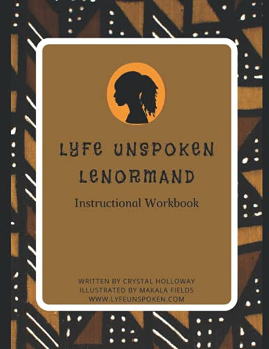 Lyfe Unspoken Lenormand: Instructional Workbook
