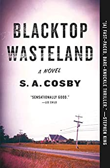 Blacktop Wasteland: A Novel by [S. A. Cosby]