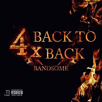 4x Back to Back