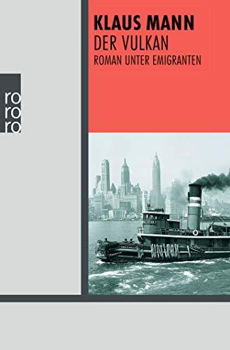 Buchseite und Rezensionen zu 'Der Vulkan: Roman unter Emigranten (Rororo, Band 22591)' von Gregor-Dellin, Martin