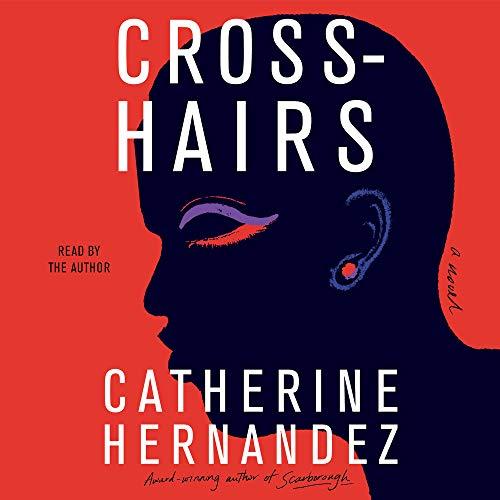 Crosshairs Audiobook By Catherine Hernandez cover art