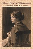 Women, Work, and Representation: Needlewomen in Victorian Art and Literature (Series in Victorian Studies)
