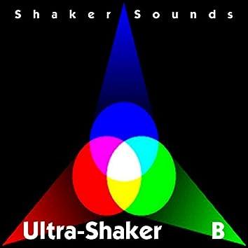 Ultra-Shaker B