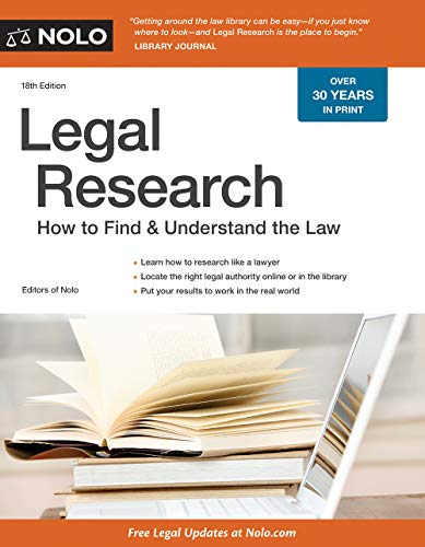 Compare Textbook Prices for Legal Research: How to Find & Understand the Law Eightteenth Edition ISBN 9781413325645 by Elias, Stephen,Nolo, Editors of