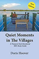 Quiet Moments in The Villages: A Treasure Hunt Devotional