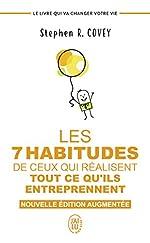 Les 7 habitudes de ceux qui réalisent tout ce qu'ils entreprennent - Le livre qui va changer votre vie de Stephen Covey