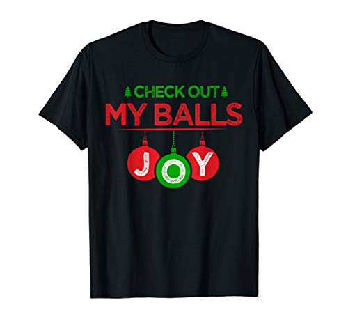 Mens Check Out My Balls | Mens Funny Xmas T-Shirt