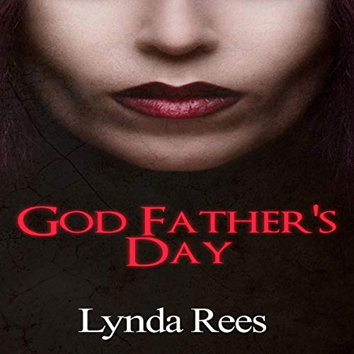 God Father's Day Audiobook By Lynda Rees cover art