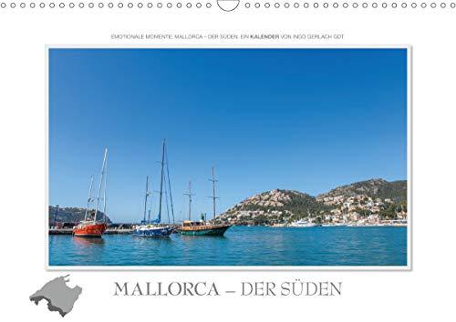 Emotionale Momente: Mallorca - der Süden. (Wandkalender 2021 DIN A3 quer)
