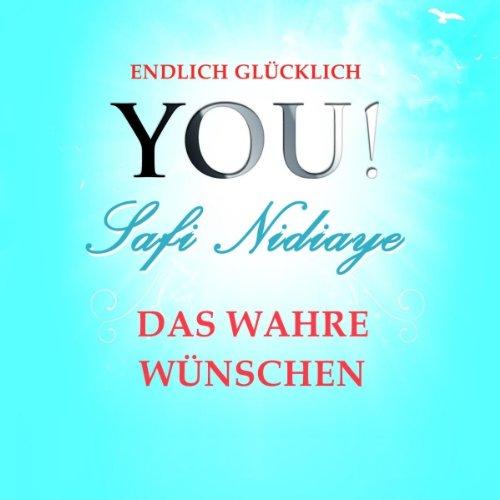 Das wahre Wünschen (YOU! Endlich glücklich) Titelbild