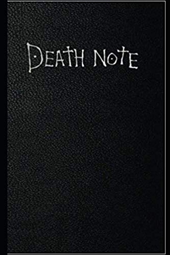 Death Note Notebook: Great Notebook for School or as a Diary, Lined With More than 100 Pages. Notebook that can serve as a Planner, Journal, Notes and for Drawings.