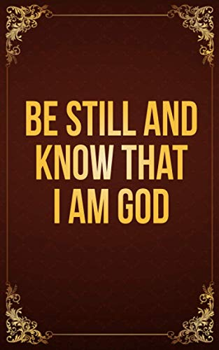 Be Still and Know That Im God: Christian Religious Discreet Password Logbook,Smart and Small Password logbook To Protect Usernames and Passwords Login and Private Information Keeper