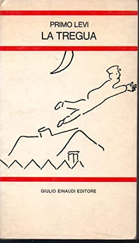 La tregua Primo Levi Einaudi 1965