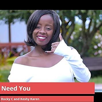 Need You (feat. Keshy Karen)