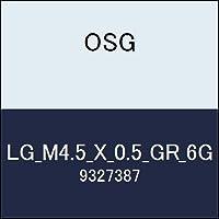 OSG ゲージ LG_M4.5_X_0.5_GR_6G 商品番号 9327387