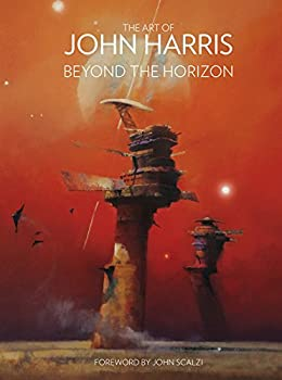 The Art of John Harris  Beyond the Horizon