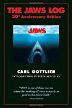 The Jaws Log: 30th Anniversary Edition (Newmarket Insider Filmbook) by Carl Gottlieb (2005-06-14)