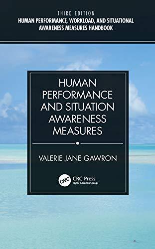 Human Performance and Situation Awareness Measures (English Edition)