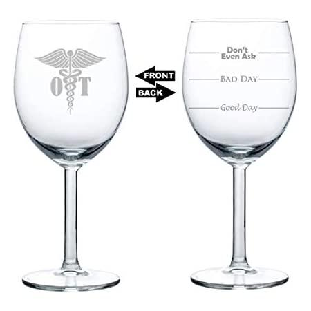 17 oz Stemless Wine Glass Goblet Two Sided Good Day Bad Day Dont Even Ask OT Occupational Therapy Therapist