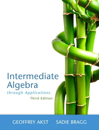 Intermediate Algebra Through Applications Plus NEW MyLab Math with Pearson eText -- Access Card Package (3rd Edition) (A