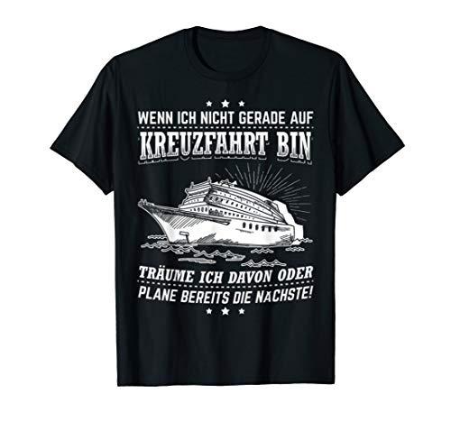 Kreuzfahrt Und Meine Traeume Kapitän Schiff Meer Tshirt